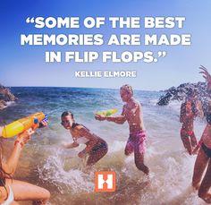 """Some of the best memories are made in flip flops."" - Kellie Elmore #MeetTheWorld"