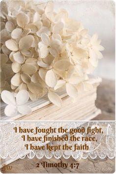 2 Timoteo 4:7 He peleado la buena batalla, he acabado la carrera, he guardado la fe. ♔