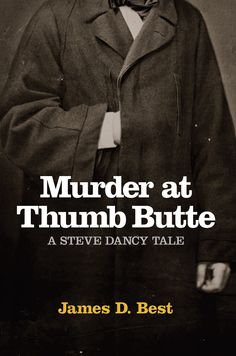 A murder mystery in the Old West. The third Steve Dancy Tale takes place in Prescott, Arizona.  Happy 100th birthday Arizona.