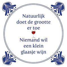 Tegeltjeswijsheid.nl - een uniek presentje - Natuurlijk doet de grootte er toe