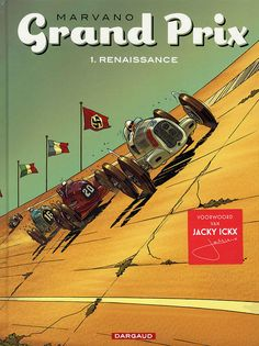 Silver Arrows era in Marvano's Grand Prix series of graphic novels: