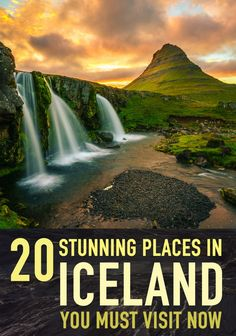 20+ Stunning Places in Iceland You Must Visit Now!