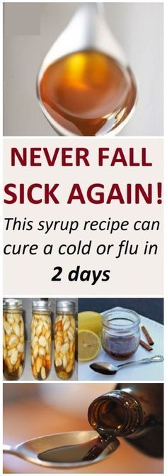 Never fall sick again! This syrup recipe can cure a cold or flu in 2 days
