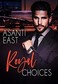 Royal Choices by Asanti East Book Club Books, New Books, Eye Of The Storm, Meet Girls, Choices, Tv Shows, This Book, Romance, Author