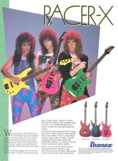 Racer-X 1987. No guitar on earth deserves this. Here's hoping that we've learned some things about perms and spandex, and that no guitar ever suffers this fate agan...EVER. Nothing against Racer-X. They were just rolling with the flow.
