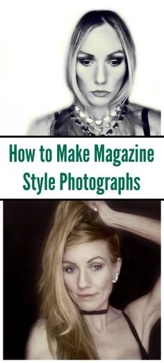 How to Use Make Up and Editing to Get Magazine Style Photos