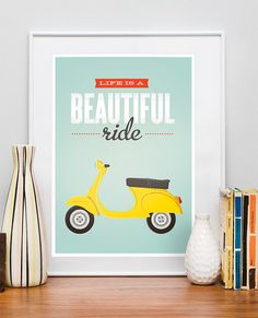 Quote poster print, Vespa scooter print, bike print, inspirational wall decor, motivational art, retro, Life is a beautiful ride A3 on Etsy, $22.00