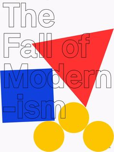 The Fall of Modernism. Development for the sake of modernity isn't sustainable. Modernism will fail along with capitalism and democracy. @ellogifs