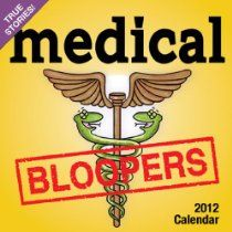 Medical Bloopers 2012 Calendar  By Andrews McMeel Publishing