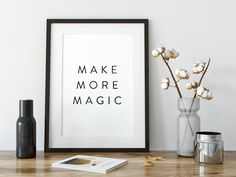 Make more magic, Inspirational quote that adds a little magic to your home or office. Nice addition for contemporary living and working space. Digital download. No waiting for shipping. A quick and affordable way to add beautiful new artworks to your walls.  WHAT YOU WILL RECEIVE:  1) 4:5 ratio file for printing: Inch: 16x20, 12x15, 11x14, 8x10, 4x5 Cm: 40x50, 30х38, 28x35, 20x25, 10x12  2) 3:4 ratio file for printing:  Inch: 18x24, 15x20, 12x16, 9x12, 6x8 Cm: 45x60, 38х50, 30x40, 22x30…