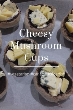 Cheesy Mushroom Cups #vegetarian #canape #sidedish These mushroom cups are so tasty and easy to make, it's hard not to make them all the time! You can use any sized mushrooms and any type of cheese for this recipe. Serves 4 Preparation Time: