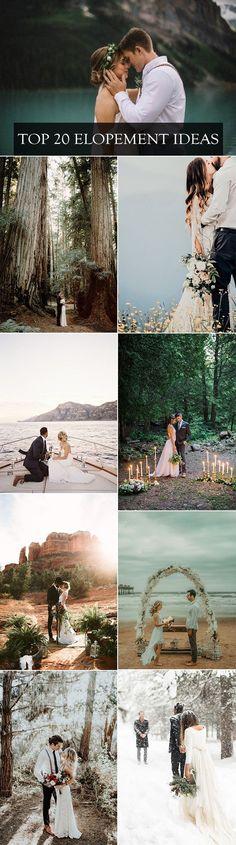 top 20 elopement ideas for 2018 trends Elopement Ideas for Intimate Weddings #wedding #weddingideas #weddingphotos