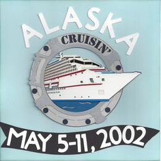 Title Page Alaskan Cruise More