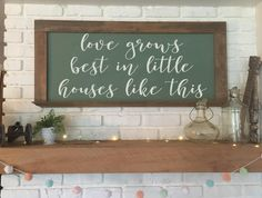 Love Grows Best In Little Houses Like This. Custom Vinyl Wall Decal by WelcomingWalls on Etsy