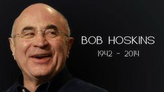 celebrity deaths 2014 photos | ACTOR BOB HOSKINS DIED | Celebrity Deaths 2014: Famous People Who Died ...