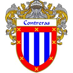 Contreras Coat of Arms   http://spanishcoatofarms.com/ has a wide variety of products with your Hispanic surname with your coat of arms/family crest, flags and national symbols from Mexico, Peurto Rico, Cuba and many more available upon request.