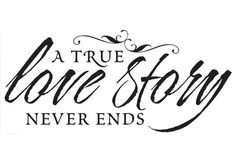 Wall Saying A TRUE Love Story NEVER EndsBedroom by VinylCreator