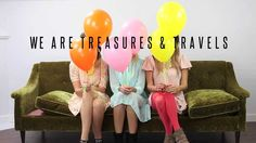 We are Treasures & Travels //