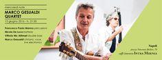 """Per il ciclo """"Mercoledì Note"""" il Caffè Letterario Intra Moenia ospiterà Marco Gesualdi. L'ingresso è gratuito. #musica #Napoli"""