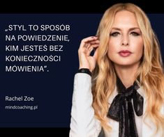 Aa Quotes, Rachel Zoe, Fashion Quotes, Motto, Texts, Thoughts, Humor, Sayings, Words