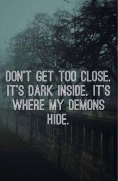 This is my theme song it's called demons by imagine dragons and it describes me…