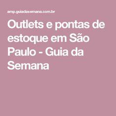 Outlets e pontas de estoque em São Paulo - Guia da Semana