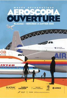 Découvrez l'affiche de l'ouverture du musée   Musée Aeroscopia