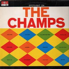 spotlight on the champs - The champs - LP (Line Records)