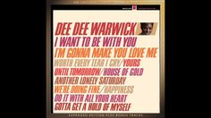 DEE DEE WARWICK: I WANT TO BE WITH YOU/I'M GONNA MAKE YOU LOVE ME 2013 C...
