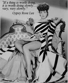 Gypsy Rose Lee- old glamour Vintage Glamour, Vintage Girls, Vintage Beauty, Vintage Fashion, Vintage Clothing, Vintage Style, Gypsy Rose Lee, Hollywood Glamour, Classic Hollywood