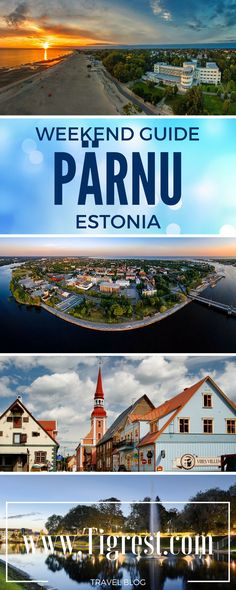 How to spend a great weekend in Pärnu, Estonia - best guide for hotels, SPA treatments, pubs and bars, things to do and see