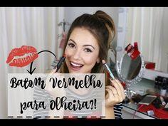 Corrigir Olheiras com Batom Vermelho?! Funciona?   Juliana Goes   Dicas de Beleza, Saúde e Lifestyle.