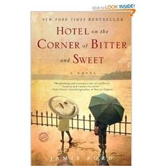 Really liked this story. Sweet and very interesting: Hotel on the Corner of Bitter and Sweet - Wonderful book!