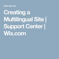 Creating a Multilingual Site | Support Center | Wix.com