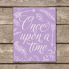 Once Upon a Time Art Print, Purple, Nursery 11x14 Printable by FallForDesignVector, $5.00