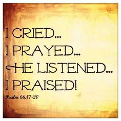 Psalms Blessed be God, Who has not turned away my prayer, Nor His mercy from me! Praise And Worship, Praise God, Bible Scriptures, Bible Quotes, Bible Psalms, Biblical Quotes, Prayer Quotes, Sign Quotes, Quotable Quotes