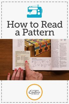One of the most important things to understand as a quilter is how to read a pattern. Laura Roberts talks about the different ways patterns are written, and what we can look for to help us read any type of pattern. Watch this video tutorial showcasing patterns from various quilting magazines – it will help you become prepared to read any type of pattern you may find, and become a more efficient quilter.
