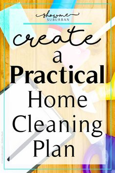 Cleaning checklist not working? Learn to create a custom home cleaning plan tai…, - Home Cleaning Schedule