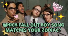 "Which Fall Out Boy Song Are You Based On Your Zodiac Sign?  I got 'I Don't Car"" from the album Folie A Duex"