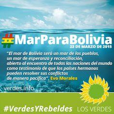 #MarParaBolivia. Por Toni Roderic, Presidente de Los Verdes