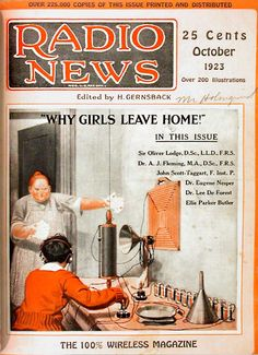 Why Girls Leave Home! | Radio News magazine cover, October issue, 1923