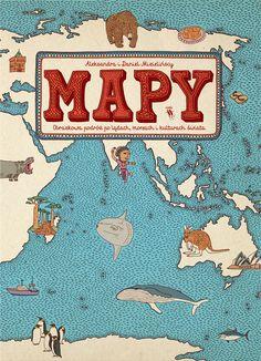 Front cover for 'Mapy / Maps' by Aleksandra & Daniel Mizielińscy – published by Dwie Siostry