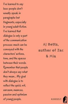 AJ Betts, YA author, on YA dialogue and how she stays true to the voices of young people. Part of the LoveOzLit quote series. Read more: #LoveOzLit: AJ Betts on dialogue in YA http://editingeverything.com/blog/2016/05/10/loveozlit-aj-betts-dialogue-ya/