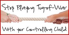 Stop Playing Tug of War with your Controlling Child Mindful Parenting, Kids And Parenting, Working With Children, Children And Family, Korean Adoption, Reactive Attachment Disorder, Preschool Boards, Behavior Interventions, Foster Care Adoption