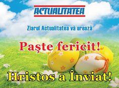 Ziarul Actualitatea vă urează Paşte fericit!