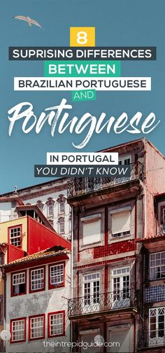 Surprising Differences Between Brazilian Portuguese and Portugal Portuguese 8 Top Differences Between Brazilian Portuguese vs Portugal Portuguese You Didn't Top Differences Between Brazilian Portuguese vs Portugal Portuguese You Didn't Know Portuguese Grammar, Learn To Speak Portuguese, Learn Brazilian Portuguese, Portuguese Lessons, Portuguese Language, Portuguese Culture, Portuguese Food, Best Language Learning Apps, Learn A New Language