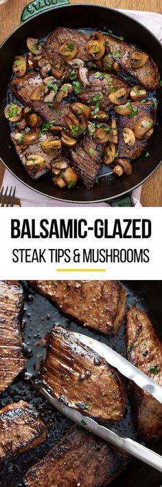 Quick easy balsamic glazed marinated steak tips and mushrooms recipe. The marinade for this simple one pan weeknight dinner is SO GOOD. Great for families or just two. Healthy, low carb meals like this are family favorites. Youll need sirloin steak tips (or flank steak or flap meat), soy sauce, balsamic vinegar, garlic, dijon mustard, cremini mushrooms, and butter. You dont even need to turn on the oven - cook it on the stovetop!