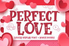 Perfect Love (Font) by figuree studio · Creative Fabrica Cool Doodles, Perfect Love, Hello Spring, Premium Fonts, All Fonts, School Design, Design Projects, Display, Hearts