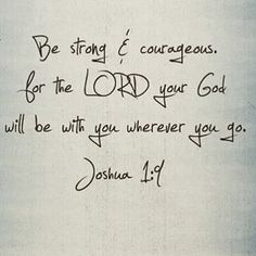 Bible Quote 365 — Be Strong & Courageous    #quote #positive #bible...