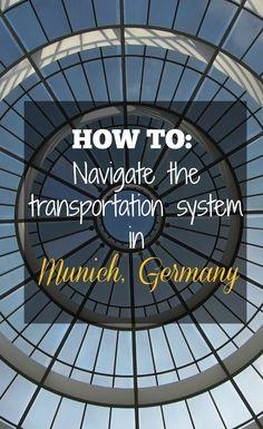 How to navigate the transportation system in Munich, Germany (+video) // Visit Munich, Visit Germany, Munich Germany, Germany Travel, Bavaria Germany, North Rhine Westphalia, European Vacation, European Travel, Nova Scotia